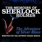 The Memoirs of Sherlock Holmes: The Adventure of the Silver Blaze | Sir Arthur Conan Doyle