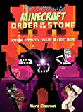 The Ultimate Minecraft Order of the Stone: Eternal Opposites Collide in Story Mode (An Unofficial Minecraft Book) (Beyond Good and Evil Book 1)