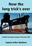 Now the Long Trick's Over, Arthur Mathison, 0954693779