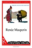 Renee Mauperin [Christmas Summary Classics], Edmond And Jules De Goncourt, 1494760908