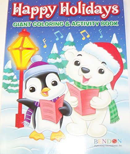 Happy Holidays 160 Page Giant Coloring And Activity Book Christmas Edition Animals Caroling
