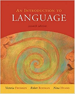 An introduction to language 7th edition amazon victoria a an introduction to language 7th edition amazon victoria a fromkin robert rodman nm hyams 9780155084810 books fandeluxe Choice Image