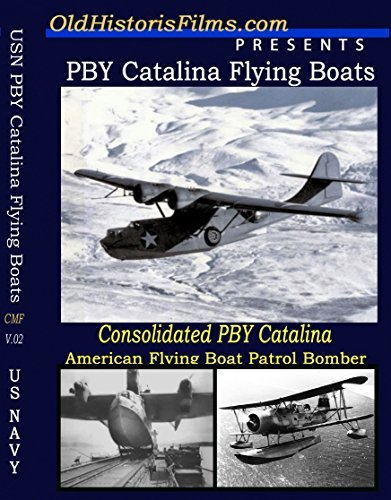 PBY Catalina Flying Boats WW2 Paciic War old Films DVD WW2 by Flying Boats by