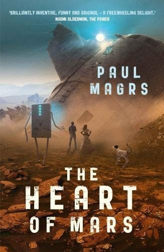 The Heart of Mars: Book 3 (The Lora Trilogy)