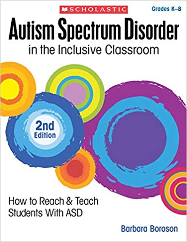 Autism Spectrum Disorder Linked To >> Amazon Com Autism Spectrum Disorder In The Inclusive Classroom 2nd