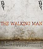 The Walking Man (ADULT CONTENT)