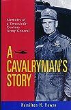 A Cavalryman's Story, Hamilton H. Howze, 1560986646