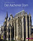 Der Aachener Dom, Maas, Walter and Siebigs, Pit, 3795424453