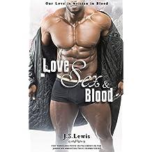 Love, Sex & Blood (The Jamaican American Thug Drama Saga Book 5)
