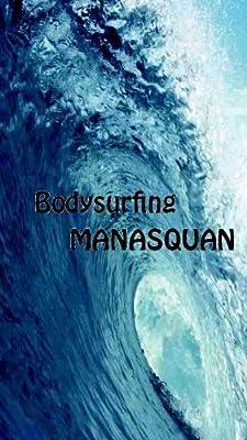 Bodysurfing Manasquan