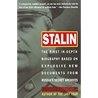 Stalin: The First In-depth Biography Based on Explosive New Documents from Russia's Secr (English Edition)