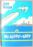 We Joined the Navy (Winton), Maritime Books Staff, 0907771386