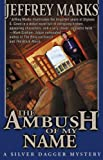 The Ambush of My Name (US Grant mysteries Book 1)