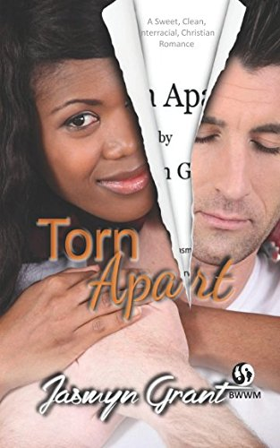BWWM Sweet Christian Romance - Torn Apart: Clean Interracial Romance