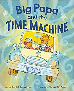 Image result for big papa and the time machine amazon
