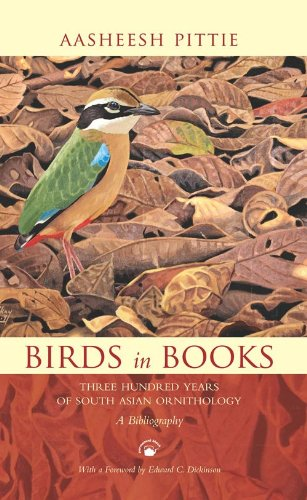 Download Birds in Books: Three Hundred Years of South Asian Ornithology: A Bibliography pdf