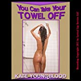 You Can Take Your Towel Off!: A Hot Stone Massage First Lesbian Sex Erotica Story