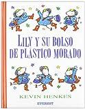 Lily y Su Bolso de Plastico Morado, Kevin Henkes and Henkes Kevin, 8424133668