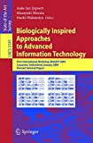 Biologically Inspired Approaches to Advanced Information Technology: First International Workshop, BioADIT 2004, Lausanne, Switzerland, January 29-30, ... Papers (Lecture Notes in Computer Science)