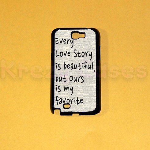 Love Story Quote Samsung Galaxy Note 2 Case, Samsung Galaxy Note 1 Case, Galaxy Note 2 Cover