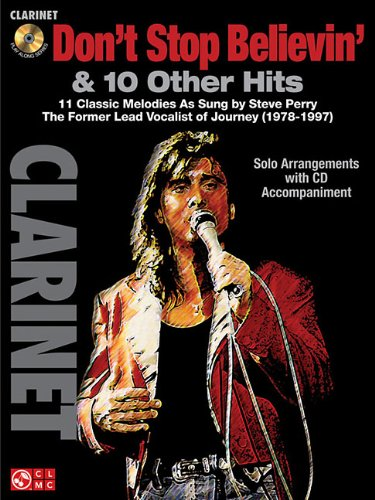 Don't Stop Believin' & 10 Hits From Former Journey Vocalist Steve Perry Clarinet Bk/Cd