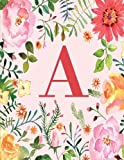 A: Monogram Initial A Notebook for Women and Girls, Pink Floral 8.5 x 11