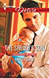 img - for The Sheikh's Son (Harlequin Desire\Billionaires and Babies) book / textbook / text book