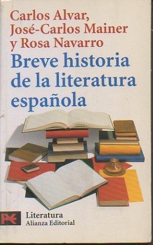 BREVE HISTORIA DE LA LITERATURA ESPAÑOLA.: Amazon.es: ALVAR ...