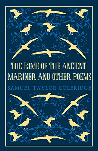 The Rime of the Ancient Mariner and Other Poems (Alma Classics Great Poets) (The Rime Of The Ancient Mariner Poem Text)