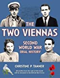 img - for The Two Viennas: Second World War Oral History in Aid of the British Red Cross book / textbook / text book