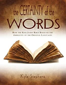 The Certainty of the Words by [Stephens, Kyle]