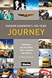 img - for Parker Hannifin's 100-Year Journey: Powering the machines that changed the world book / textbook / text book