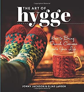 Image result for The art of hygge : how to bring Danish coziness into your life dansk