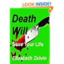 Death Will Save Your Life (Bruce Kohler Mysteries Book 4)