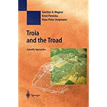 Troia and the Troad: Scientific Approaches (Natural Science in Archaeology)