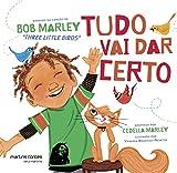 capa de Tudo Vai Dar Certo: Baseado na canção de Bob Marley
