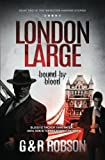 img - for London Large: Bound by Blood (Volume 2) book / textbook / text book