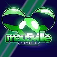 mau5ville: Level 2