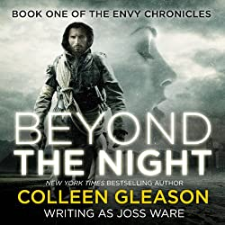 Beyond the Night, Envy Chronicles Book 1