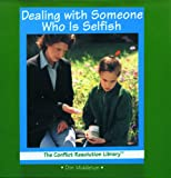 Dealing with Someone Who Is Selfish, Don Middleton, 0823952681