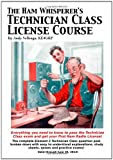 The Ham Whisperer's Technician Class License Course, Andy Vellenga, 1456484818