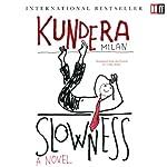 Slowness   Milan Kundera