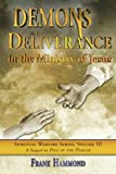 Demons and Deliverance in Ministry, Frank Hammond, 0892280018
