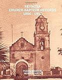 Reynosa Church Baptism Records 1800 - 1912
