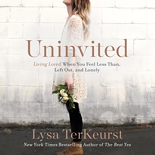 Uninvited: Living Loved When You Feel Less Than, Left Out, and Lonely Audiobook [Free Download by Trial] thumbnail