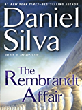 The Rembrandt Affair (Gabriel Allon Series Book 10)