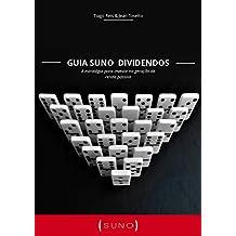 Guia Suno Dividendos: Aprenda a selecionar ações que geram renda (Portuguese Edition)