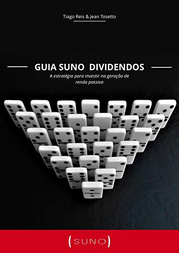 Guia Suno Dividendos: Aprenda a selecionar ações que geram renda