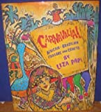 img - for Carnavalia by Liza Papi (1994-03-15) book / textbook / text book