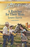img - for A Rancher for Their Mom (Rodeo Heroes) book / textbook / text book